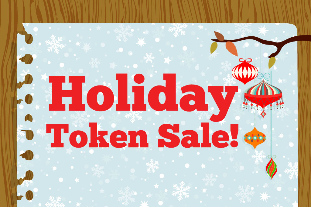 Holiday Token Sale Dallas